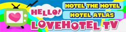 HELLO! LOVEHOTEL TV
